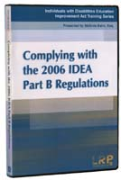 Complying with the 2006 IDEA Part B Regulations DVD *